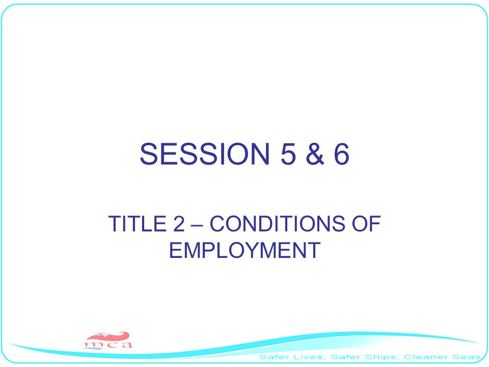 TITLE 2 – CONDITIONS OF EMPLOYMENT