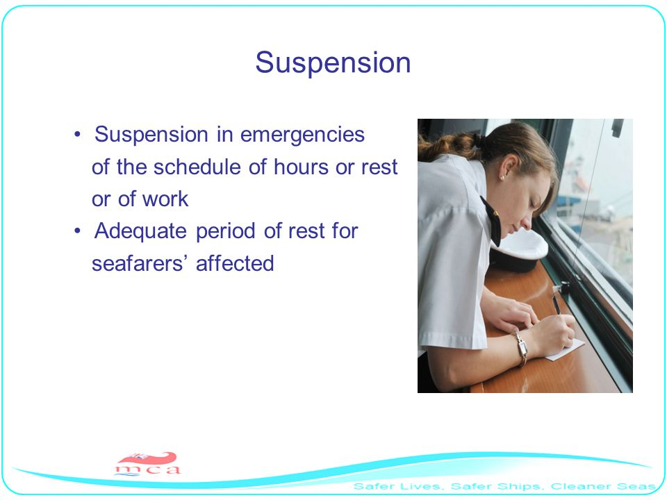 Suspension Suspension in emergencies of the schedule of hours or rest