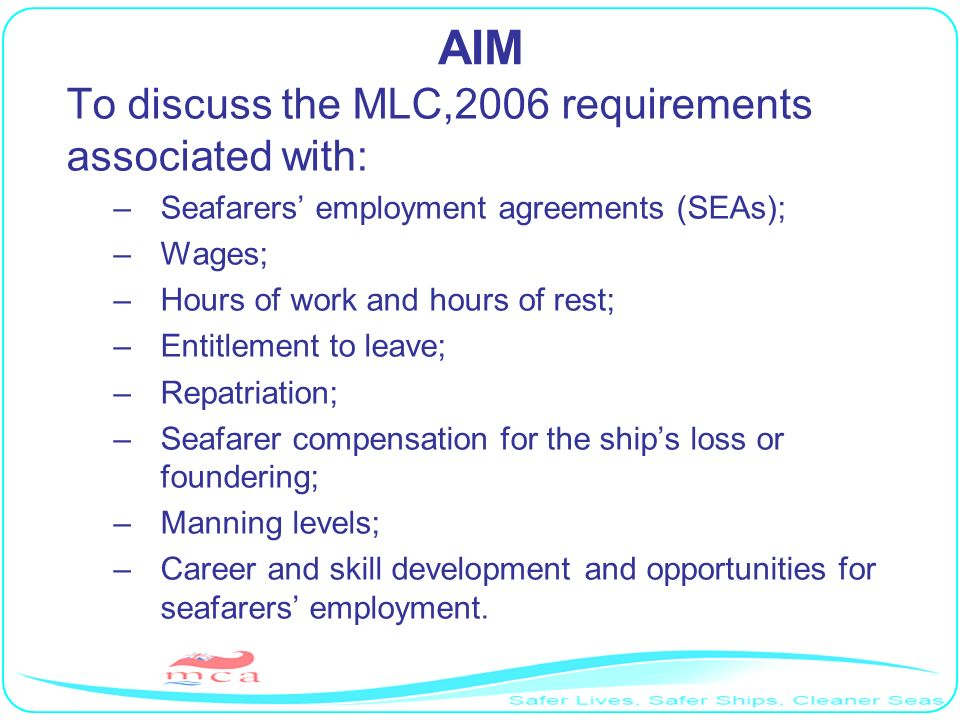 AIM To discuss the MLC,2006 requirements associated with: