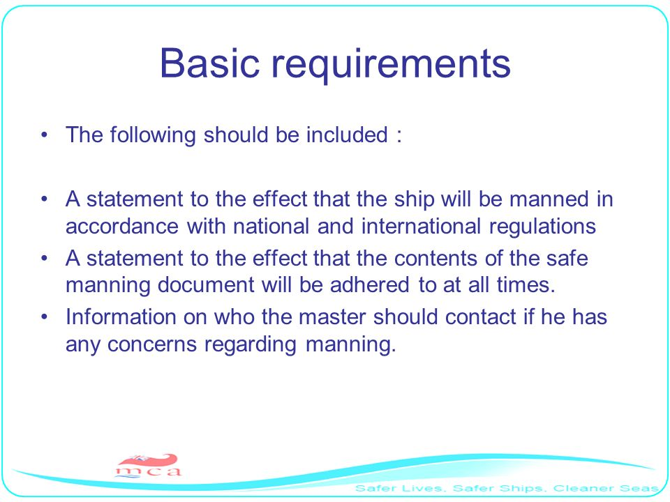 Basic requirements The following should be included :