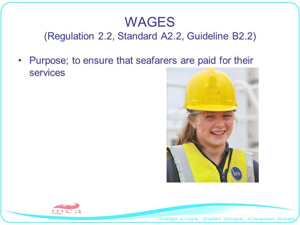 WAGES (Regulation 2.2, Standard A2.2, Guideline B2.2)