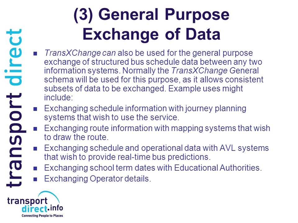 (3) General Purpose Exchange of Data
