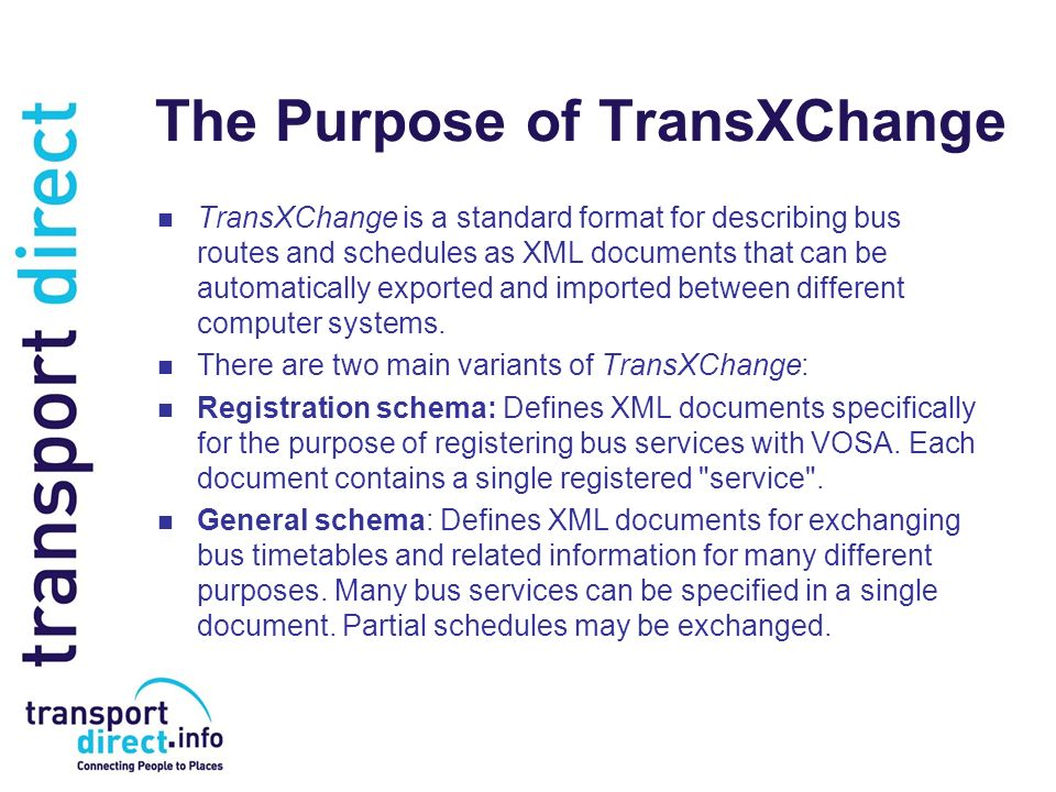 The Purpose of TransXChange