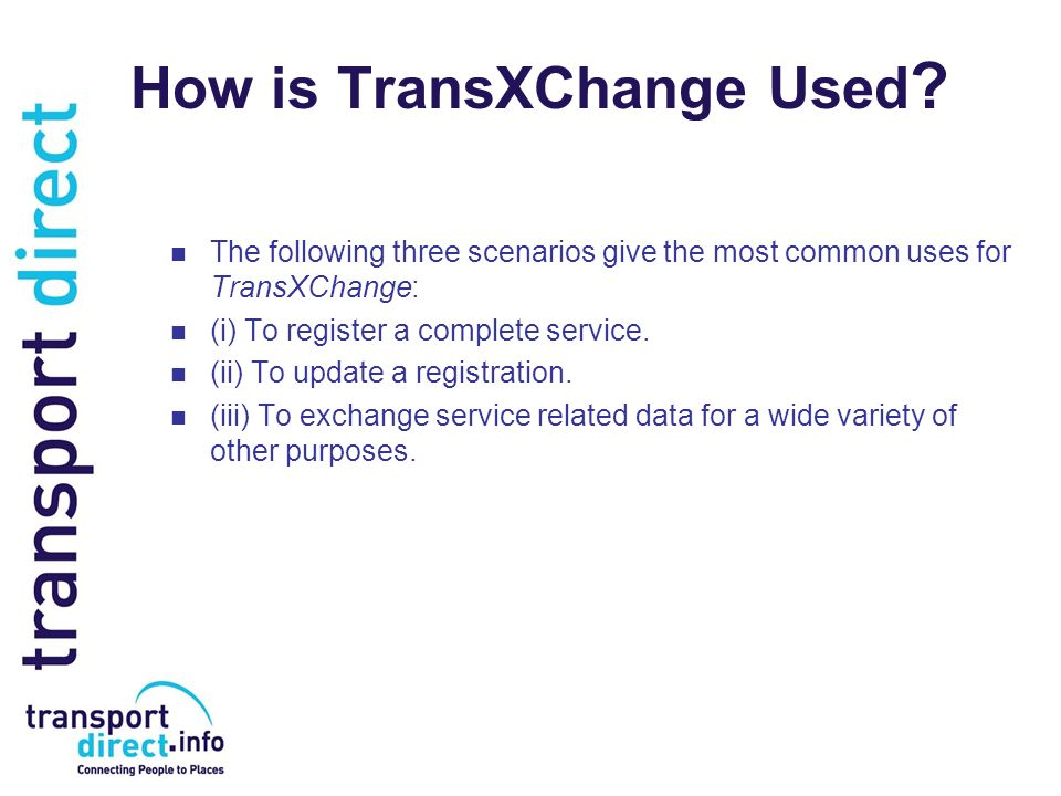 How is TransXChange Used