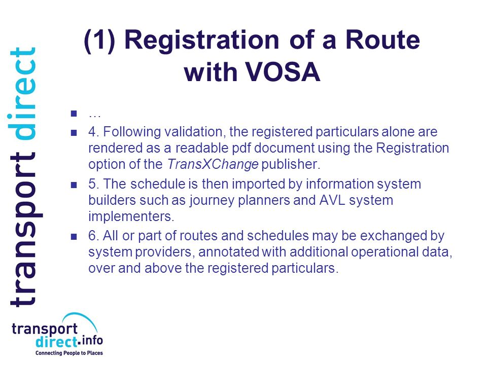 (1) Registration of a Route with VOSA