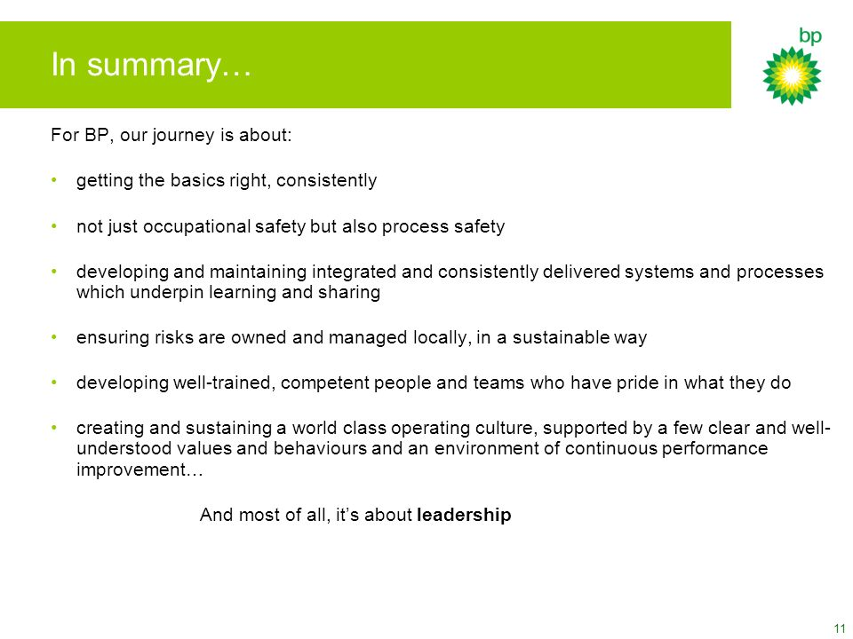 In summary… For BP, our journey is about:
