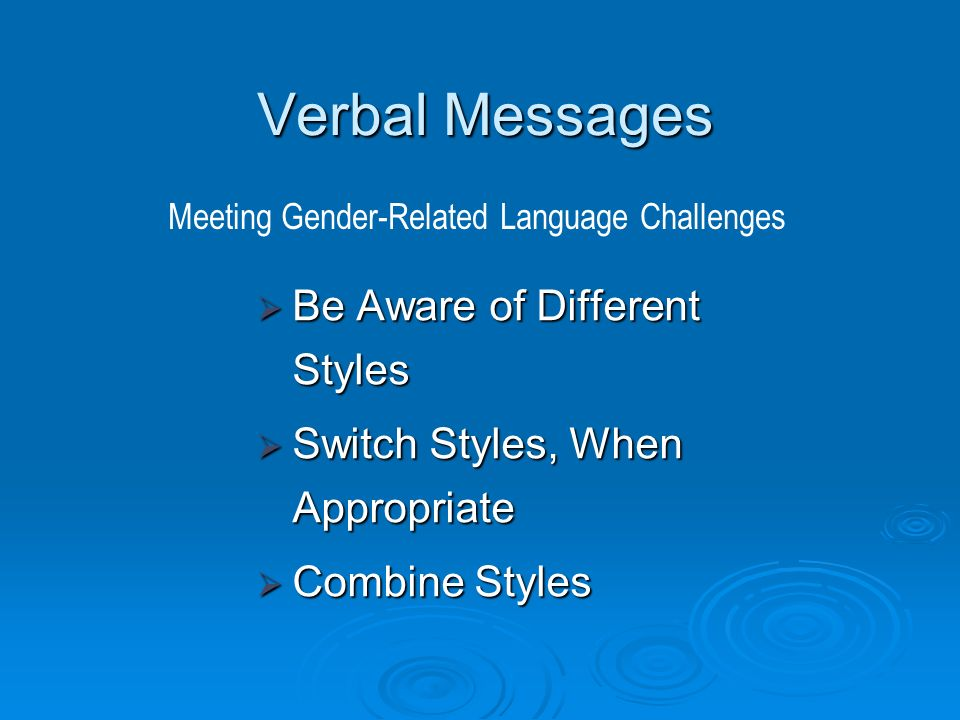 the different conversational styles of men Looking at the different ways men and women approach or avoid asking for help  on the job, she argues that gender differences in conversation style are.