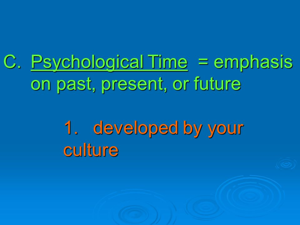 past and the present culture values The past becomes present through symbolic interactions, through narrative and   express the ideologies and values of the dominant culture it is these that are.