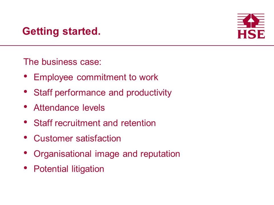 Getting started. The business case: Employee commitment to work