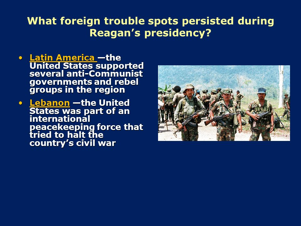 reagan administration foreign policy in latin Even the reagan administration's fears of cuban expansionism in central  president reagan's policy toward latin america as a whole is still.