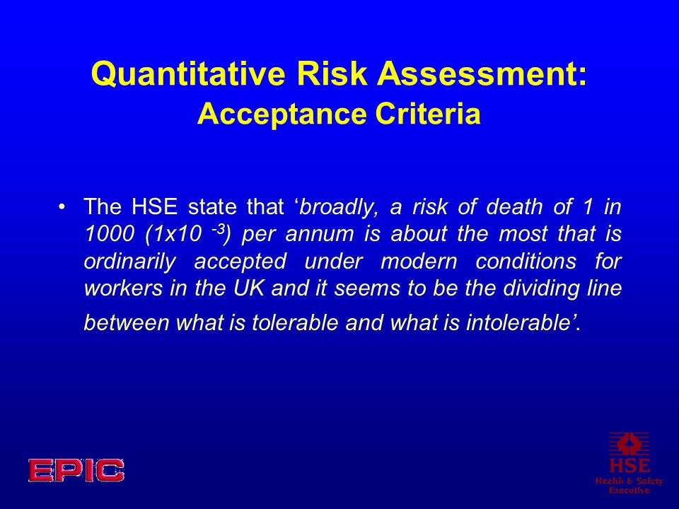 Quantitative Risk Assessment: Acceptance Criteria