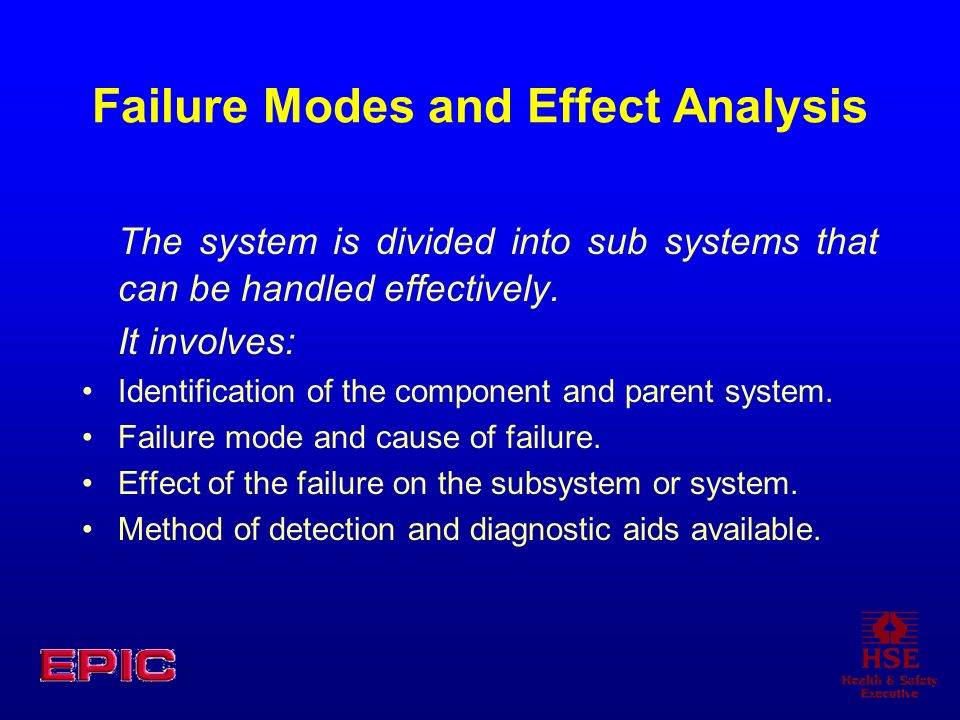 Failure Modes and Effect Analysis