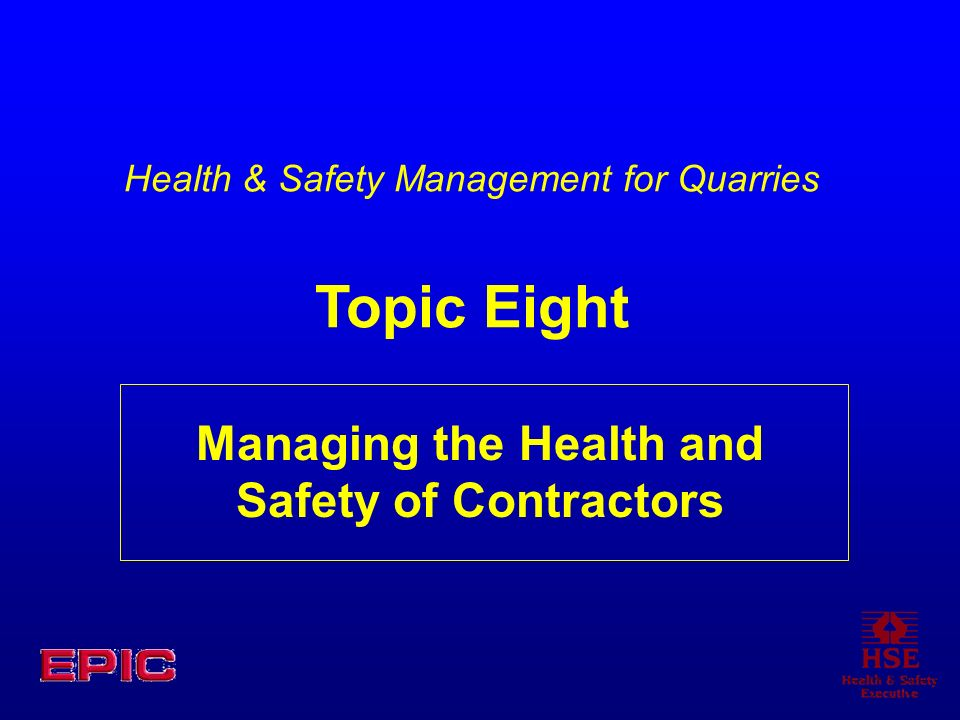 Managing the Health and Safety of Contractors