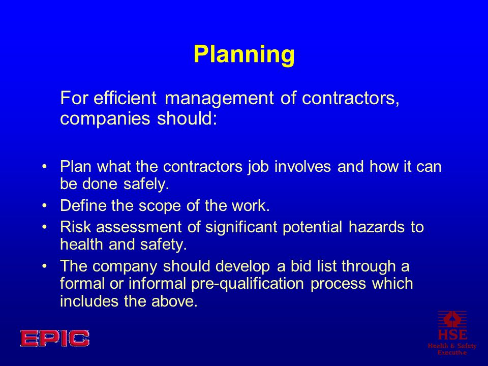 Planning For efficient management of contractors, companies should: