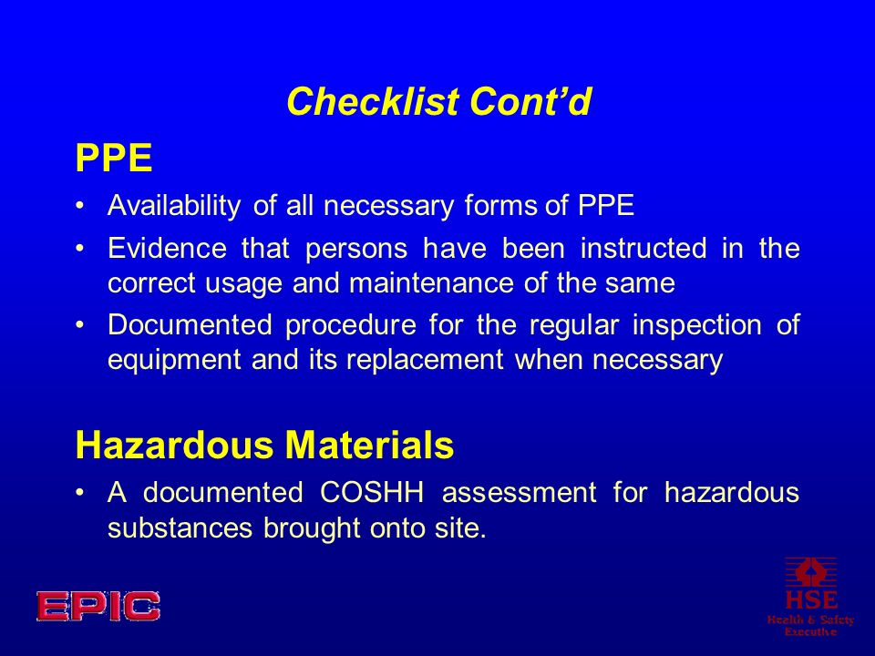 Checklist Cont'd PPE Hazardous Materials