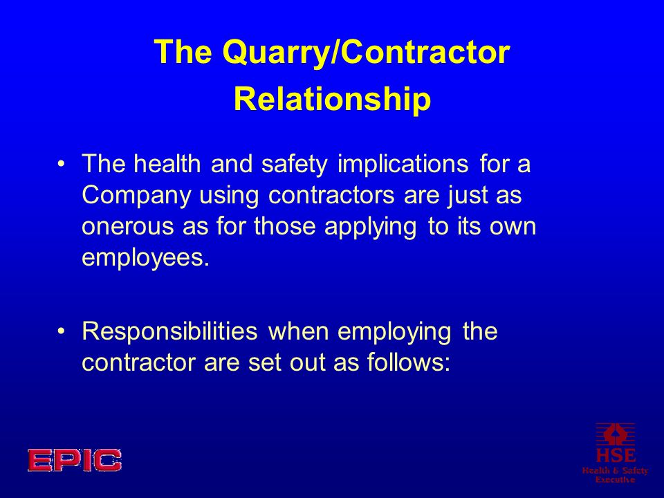 The Quarry/Contractor Relationship