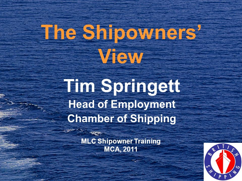 Tim Springett Head of Employment Chamber of Shipping