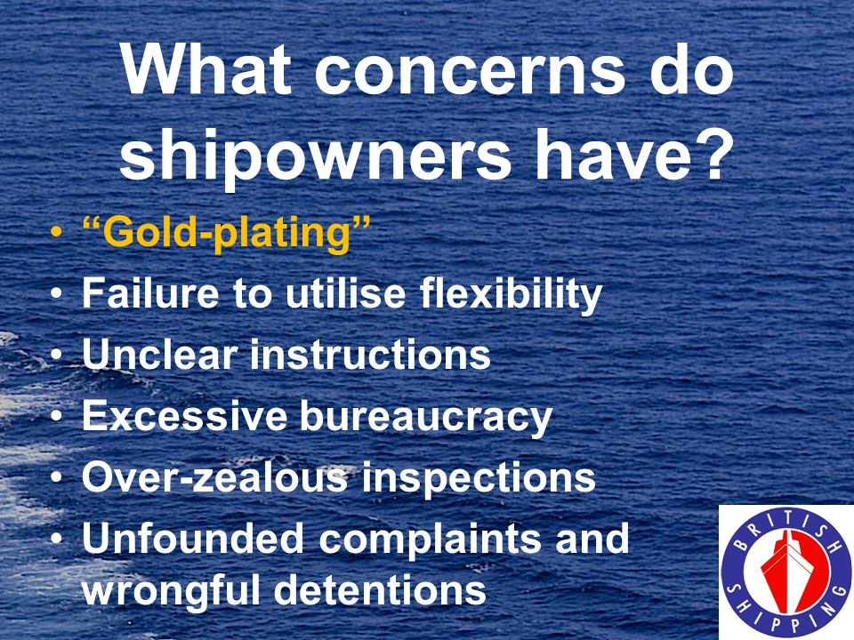 What concerns do shipowners have