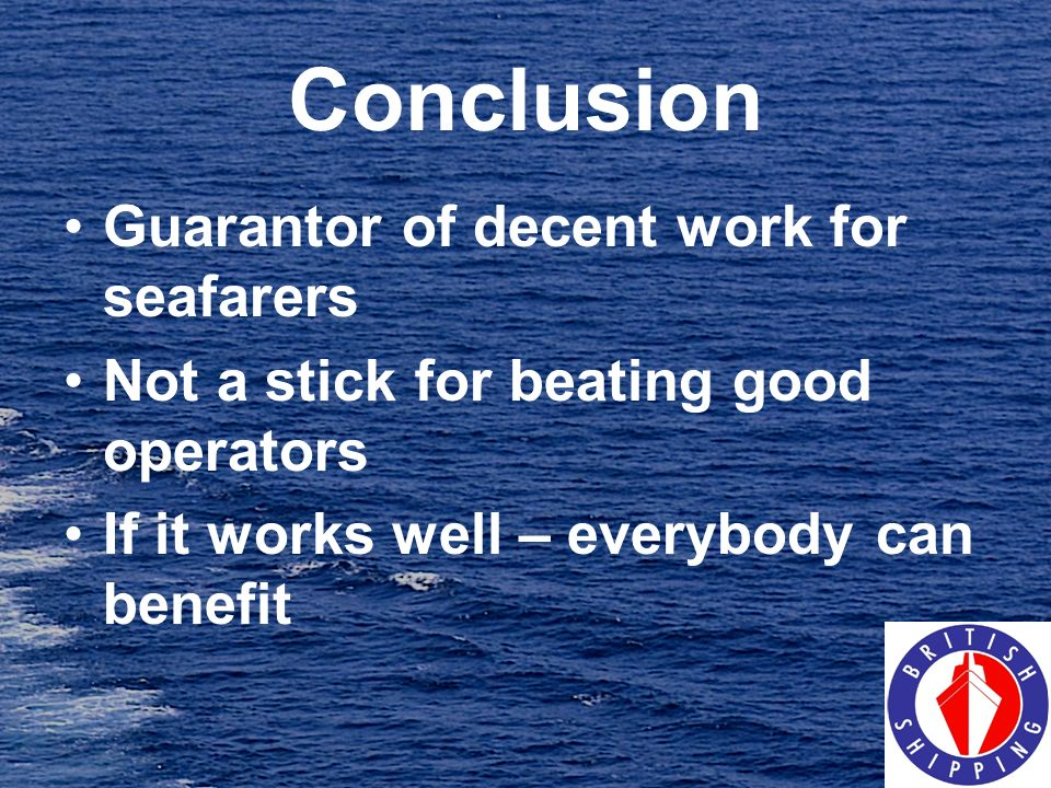 Conclusion Guarantor of decent work for seafarers