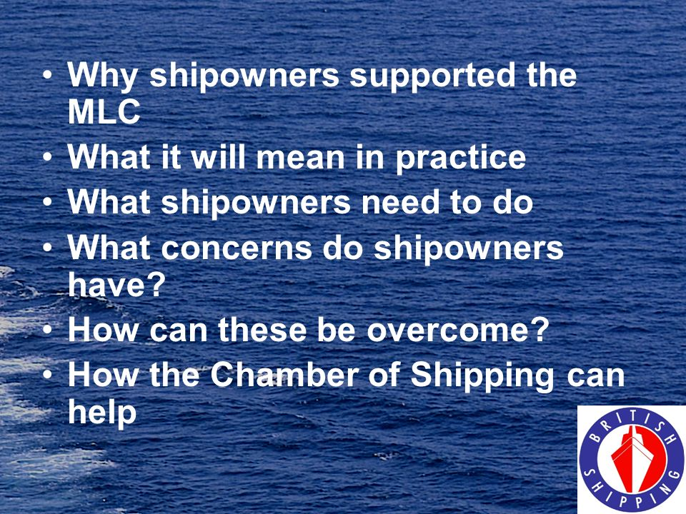 Why shipowners supported the MLC