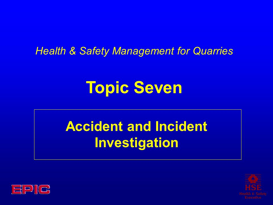 Accident and Incident Investigation