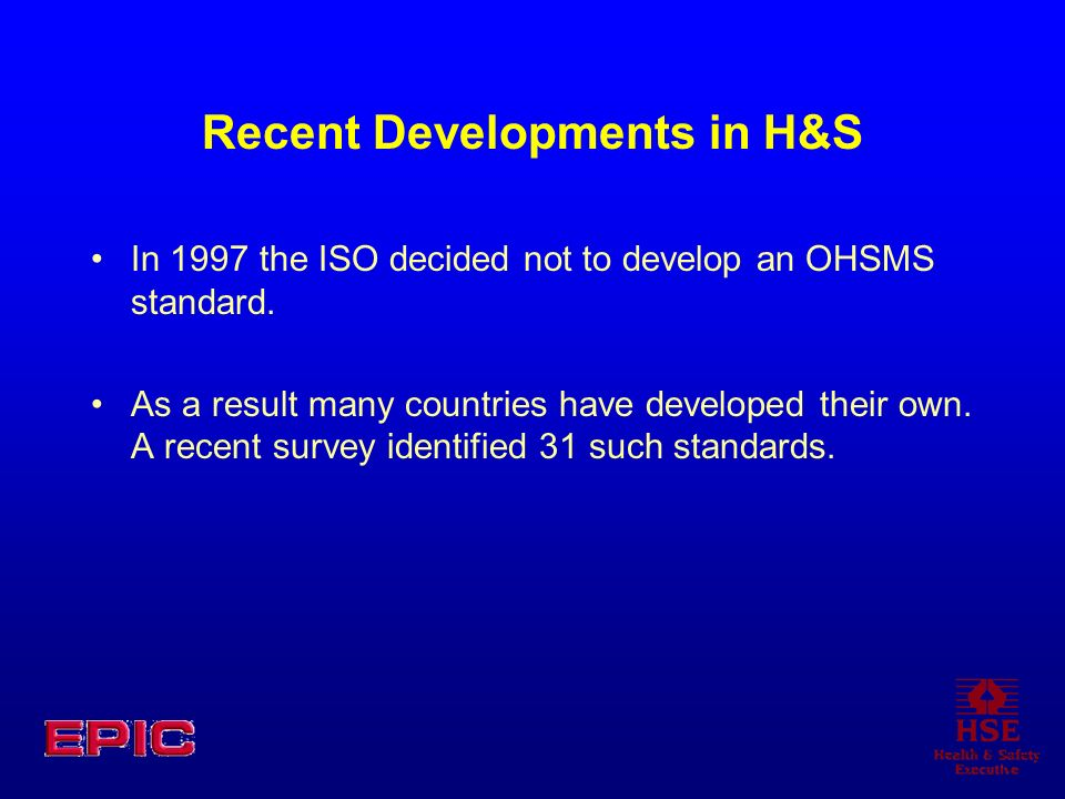 Recent Developments in H&S