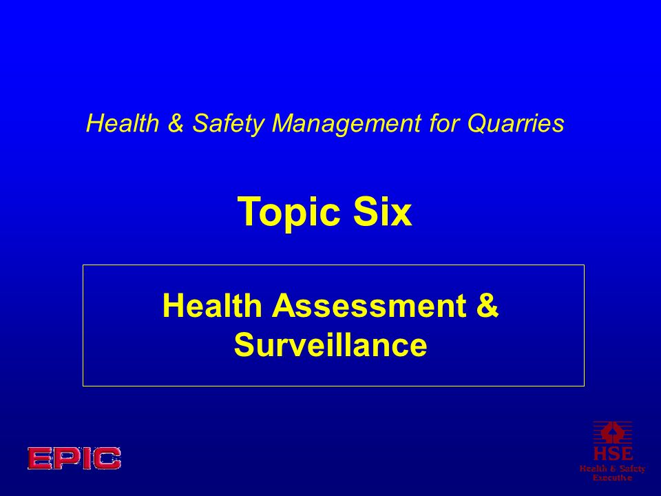 Health Assessment & Surveillance