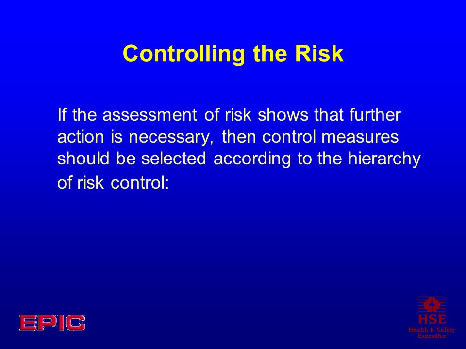 Controlling the Risk