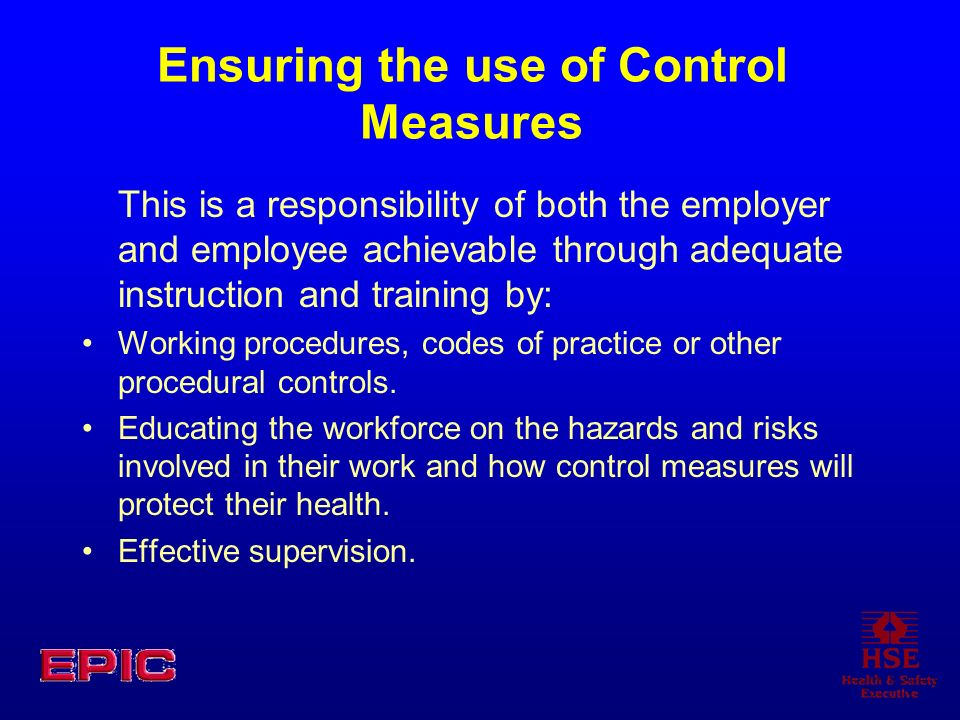 Ensuring the use of Control Measures