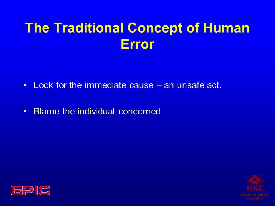 The Traditional Concept of Human Error