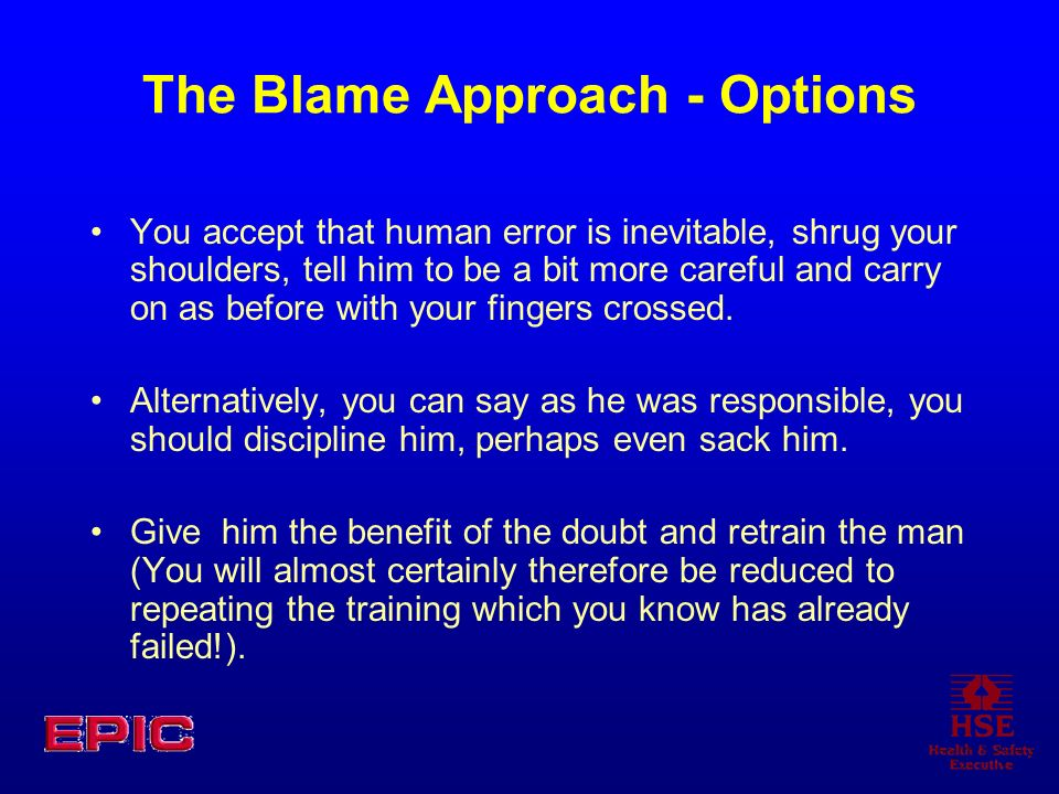 The Blame Approach - Options