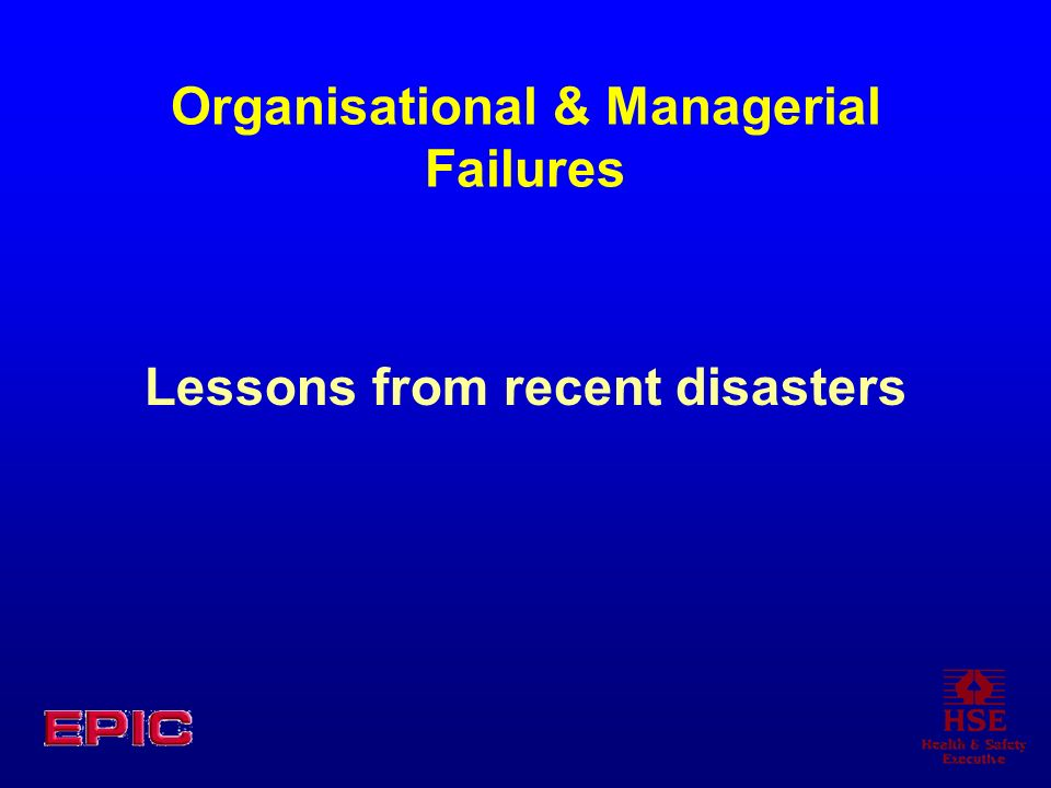 Organisational & Managerial Failures