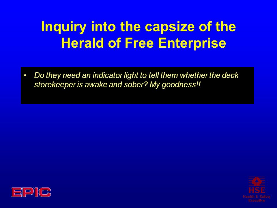 Inquiry into the capsize of the Herald of Free Enterprise