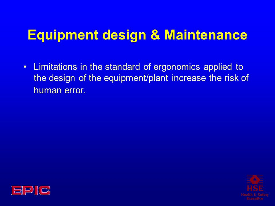 Equipment design & Maintenance