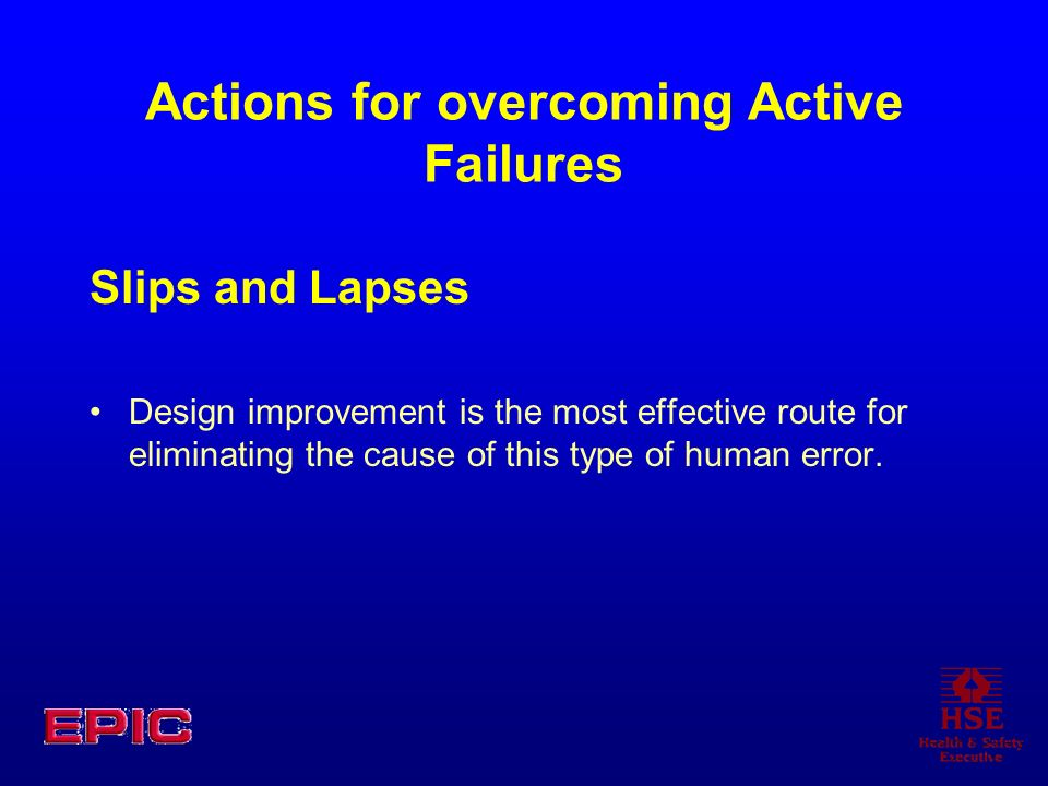Actions for overcoming Active Failures