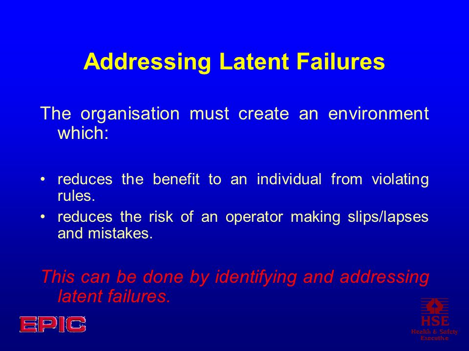 Addressing Latent Failures