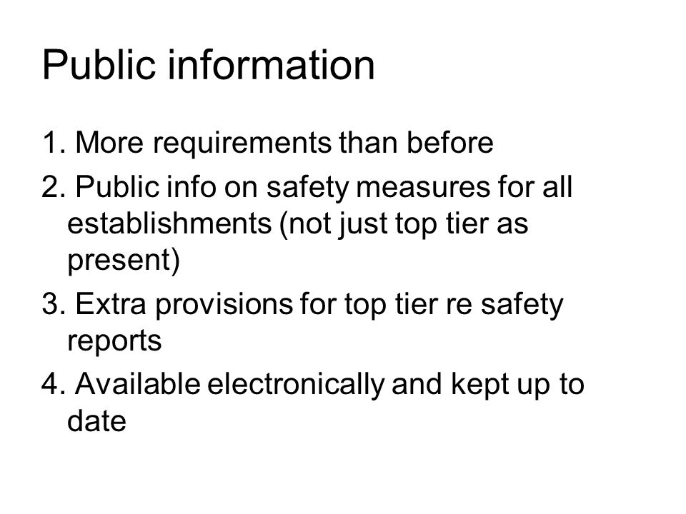 Public information 1. More requirements than before