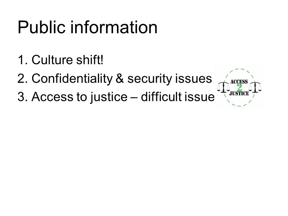Public information 1. Culture shift!