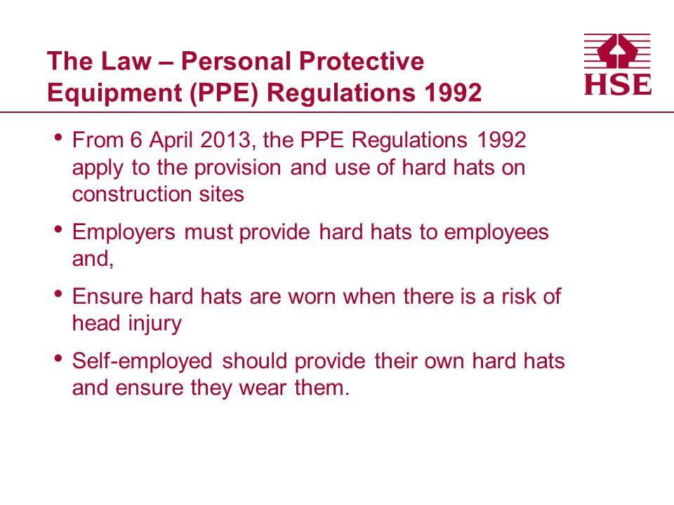 The Law – Personal Protective Equipment (PPE) Regulations 1992