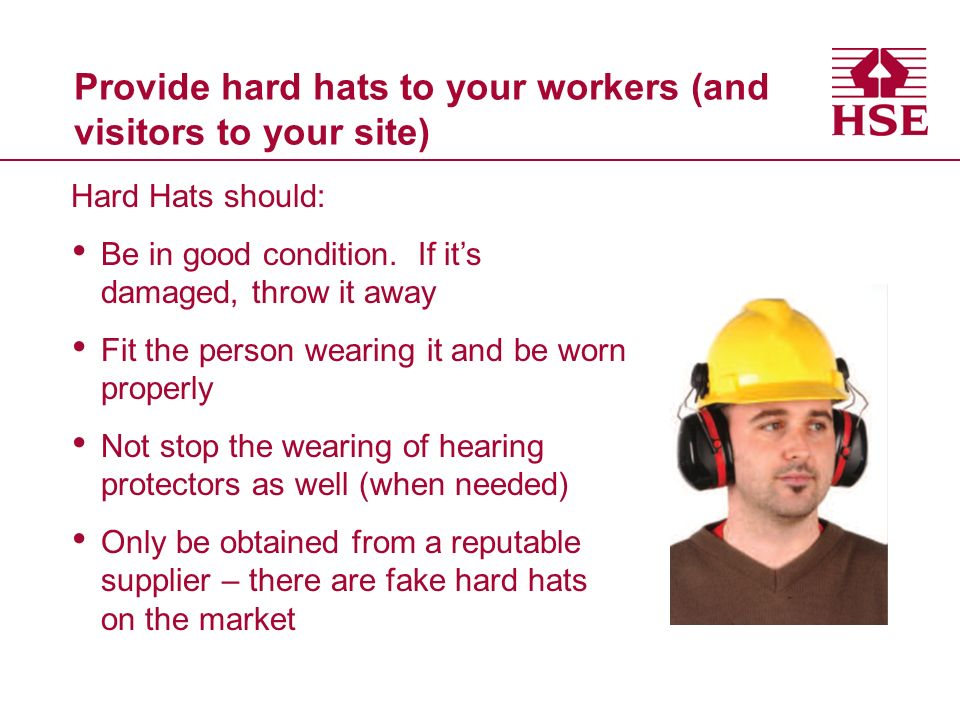 Provide hard hats to your workers (and visitors to your site)
