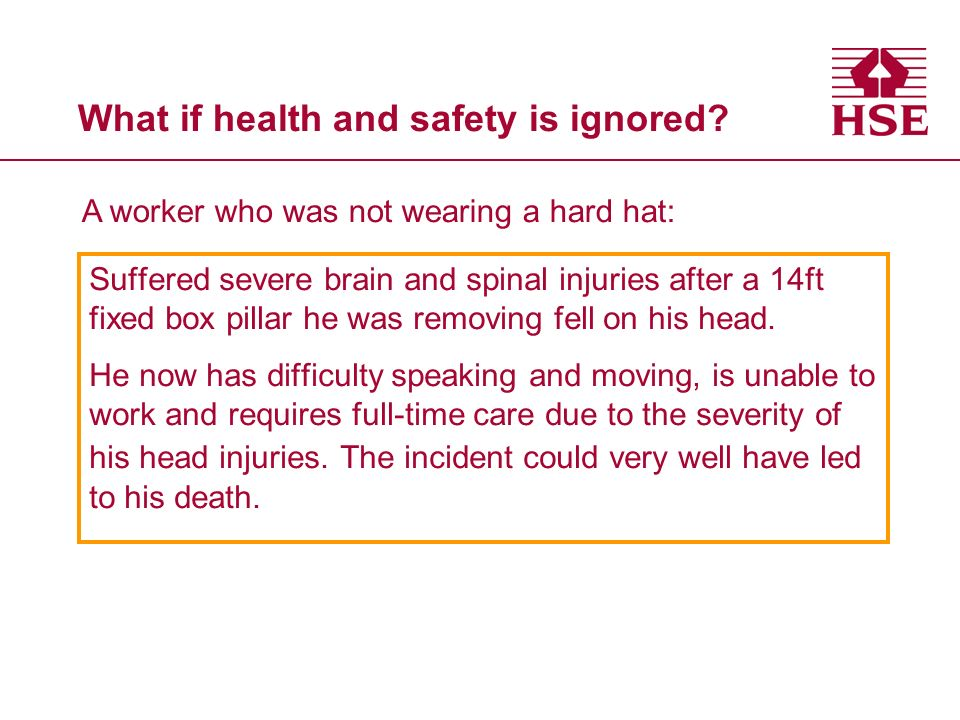 What if health and safety is ignored