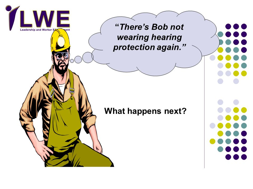 There's Bob not wearing hearing protection again.