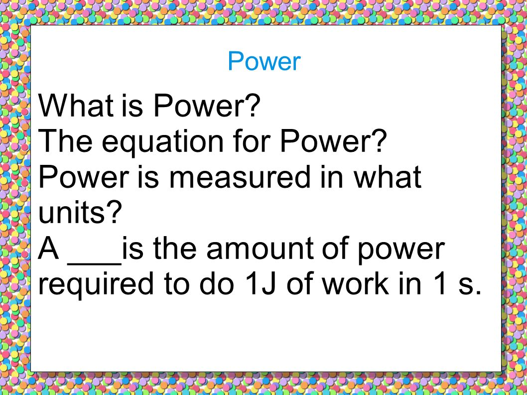 Power is measured in what units