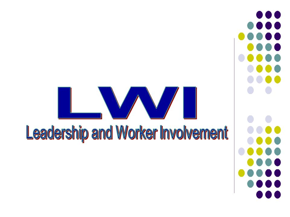 Leadership and Worker Involvement