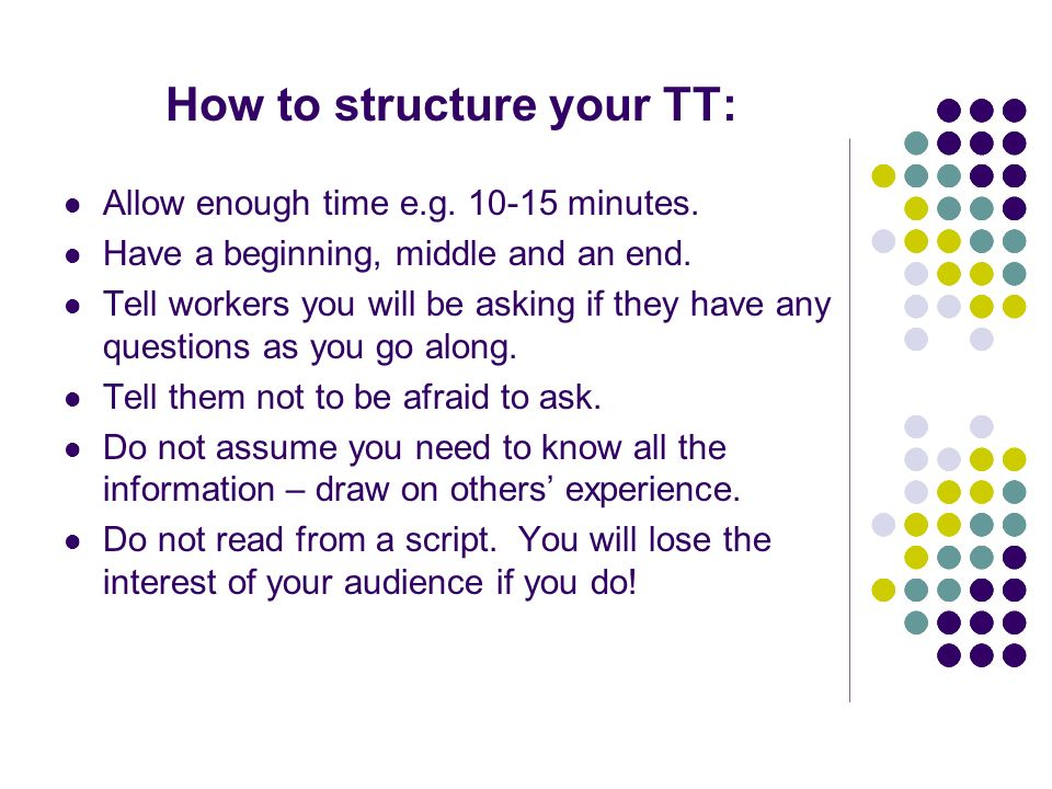 How to structure your TT: