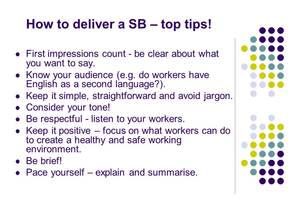 How to deliver a SB – top tips!