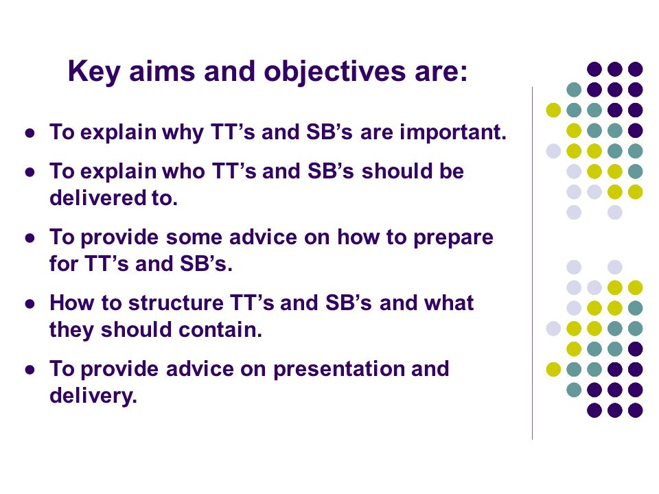 Key aims and objectives are: