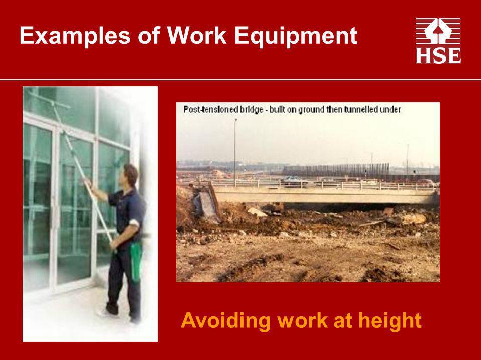 Examples of Work Equipment