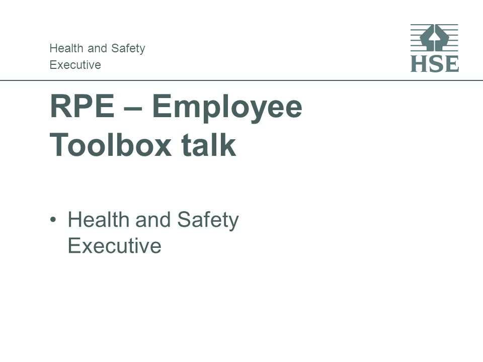 RPE – Employee Toolbox talk