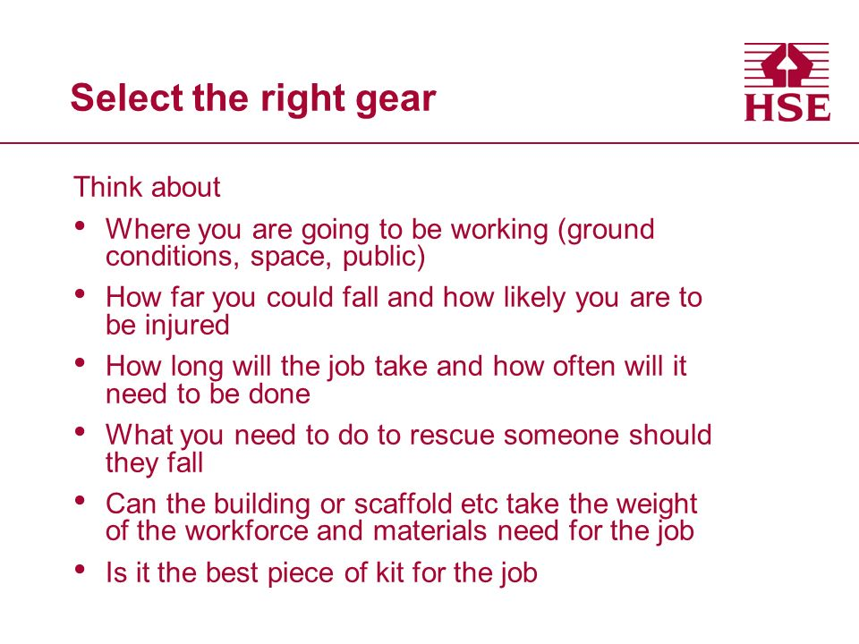 Select the right gear Think about